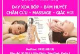 Học xoa bóp bấm huyệt tại TP HCM - Hotline: 0932518131