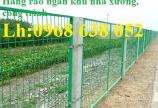 Sản xuất hàng rào mạ kẽm nhúng nóng hoặc sơn tĩnh điện